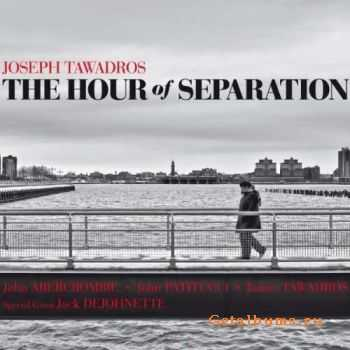 Joseph Tawadros - The Hour of Separation (2010)