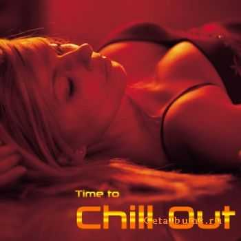 VA - Time to Chill Out (2011)
