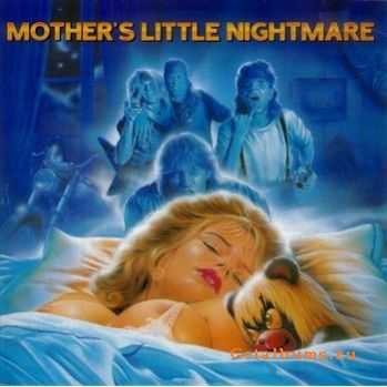 Mother's Little Nightmare - Thrills N Chills (1989)