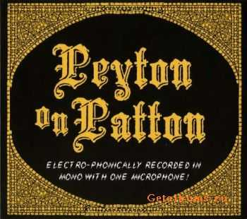 The Reverend Peyton's Big Damn Band - Peyton On Patton (2011)
