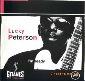 Lucky Peterson - I'm Ready (1992)
