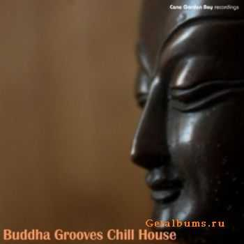 VA - Buddha Grooves Chill House (2011)