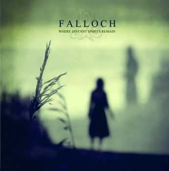 Falloch - Where Distant Spirits Remain (2011)