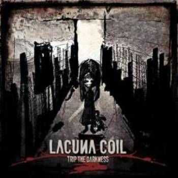 Lacuna Coil  -Trip The Darkness (Single)  (2011)