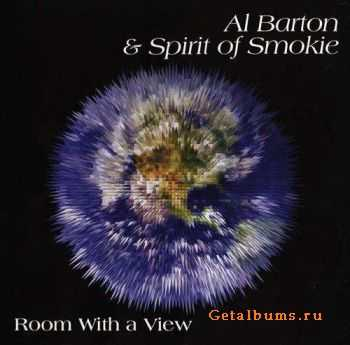 Al Barton & Spirit Of Smokie - Room with a view (2011)