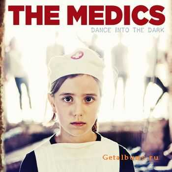 The Medics - Dance Into The Dark (2011)