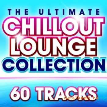 VA - Ultimate Chillout lounge Collection - 60 More Essential Chilled Classics (2011)