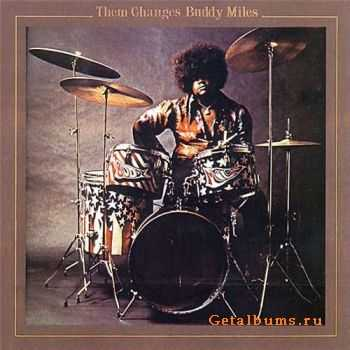 Buddy Miles - Them Changes - 1970 (2003)