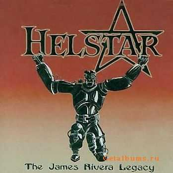Helstar - The James Rivera Legacy (2001)