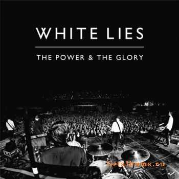 White Lies - The Power And The Glory (Single) (2011)