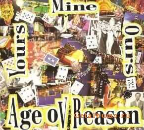 Age ov Reason - Yours Mine And Ours  (2007)