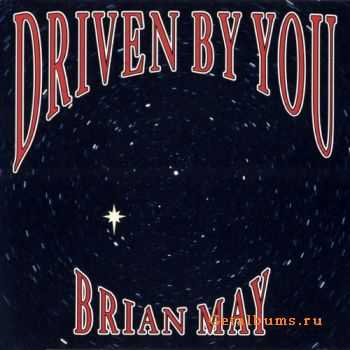 Brian May - Driven By You (Single) (1991)