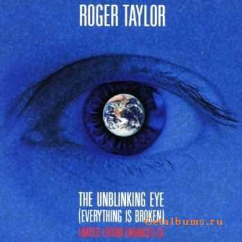Roger Taylor - The Unblinking Eye (Everything is Broken) (Single) (2009)