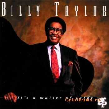 Billy Taylor - It's A Matter Of Pride (1994)