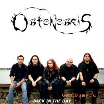 Obtenebris - Back In The Day (2011)