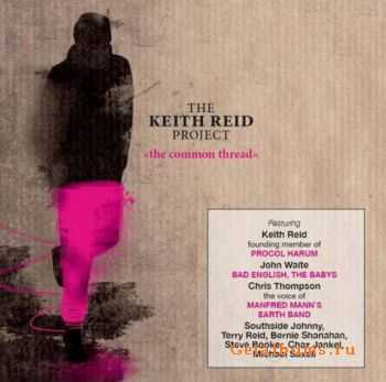 The Keith Reid Project - The Common Thread (2008)