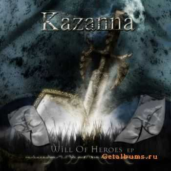 Kazanna - Will Of Heroes EP (2011)