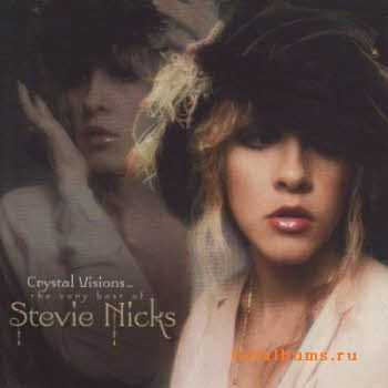 Stevie Nicks - Crystal Visions (Greatest Hits) (2007)