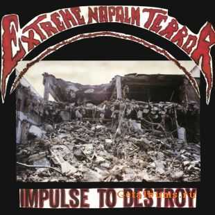 Extreme Napalm Terror - Impulse To Destroy (1989)