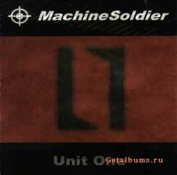 Machine Soldier - Unit One (2006)