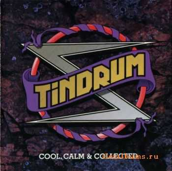 Tindrum  - Cool, Calm, & Collected (Japanese Edition) (1992 )