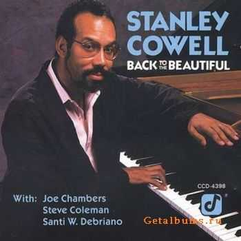 Stanley Cowell - Back To The Beautiful (1989)