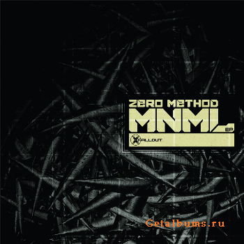 Zero Method -  MNML (EP) (2011)