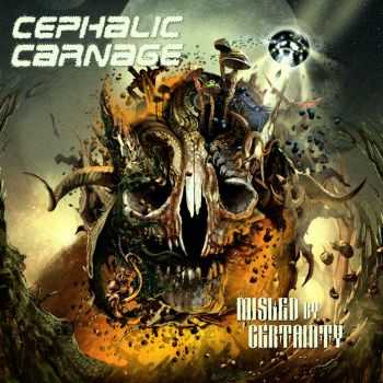 Cephalic Carnage - Misled By Certainty (Japanese Edition) (2010)