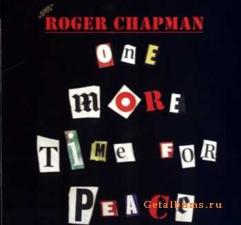 Roger Chapman - One More Time For Peace (2007)