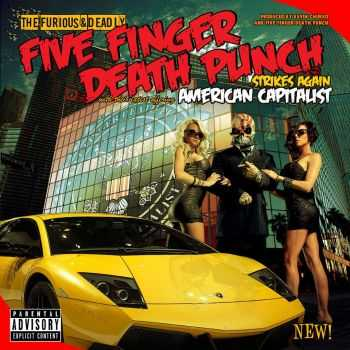 Five Finger Death Punch - American Capitalist (Deluxe Edition) (2011)