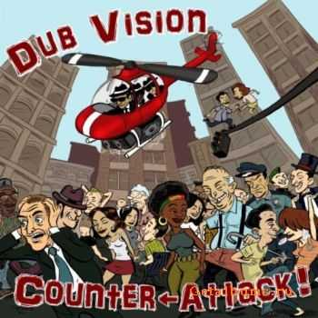 Dub Vision - Counter Attack (2011)