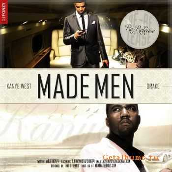 Kanye West & Drake - Made Men (Re-Release) (2011)
