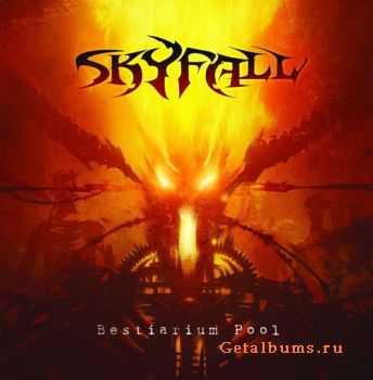 SKYFALL - Bestiarium Pool (2011)