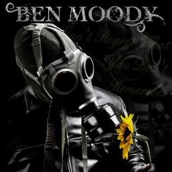 Ben Moody - Can't Regret What You Don't Remember (2011)