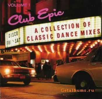 VA - Club Epic: A Collection Of Classic Dance Mixes (1990-1996)