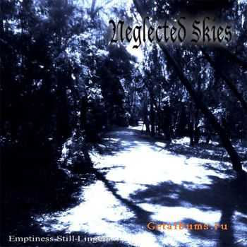 Neglected Skies - Emptiness Still Lingers (2011)
