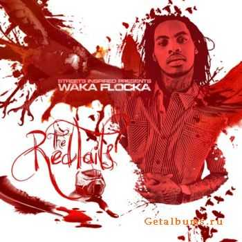 Waka Flocka - The Red Tails (2011)