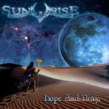 SUNRISE - Hope And Pray (�����) (2011)