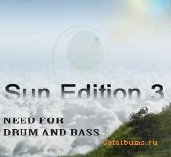 Need For Drum And Bass: Sun Edition 3 (2011)