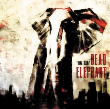 Dead Elephant � Thanatology (2011)
