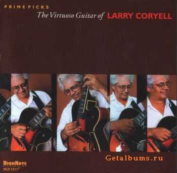 Larry Coryell - Prime Picks: The Virtuoso Guitar of Larry Coryell (2010)