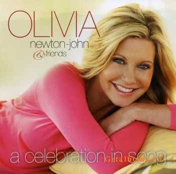 Olivia Newton-John & Friends - A Celebration In Song (2008)