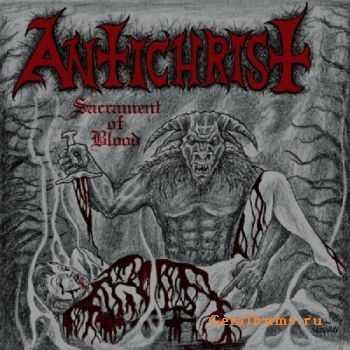 Antichrist - Sacrament Of Blood (2011)