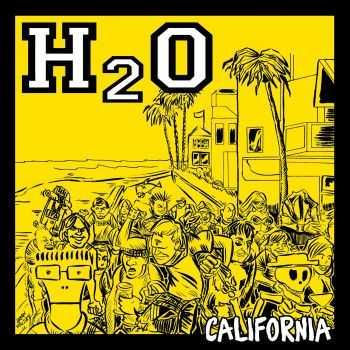 H2O - California (ЕР) (2011)