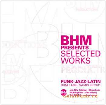 VA - BHM Presents Selected Works (2011)