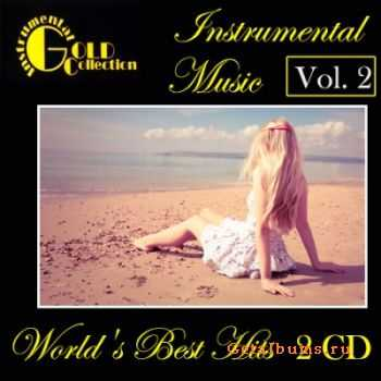 VA - Instrumental Gold Collection - World's Best Hits Vol. 2 (2011)