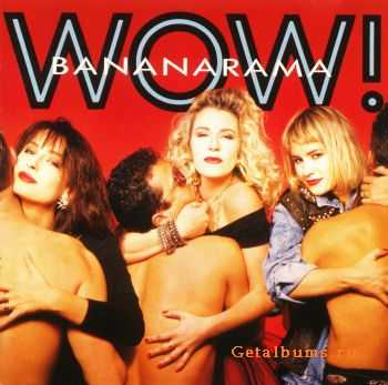 Bananarama - Wow! [Australian Edition] (1987)