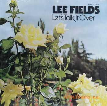 Lee Fields - Let's Talk It Over (1979)