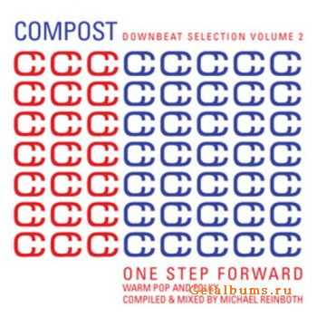 Michael Reinboth/Various - Compost Downbeat Selection Vol 2: One Step Forward (2011)