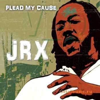 Jr X (Junior X) - Plead My Cause (2011)